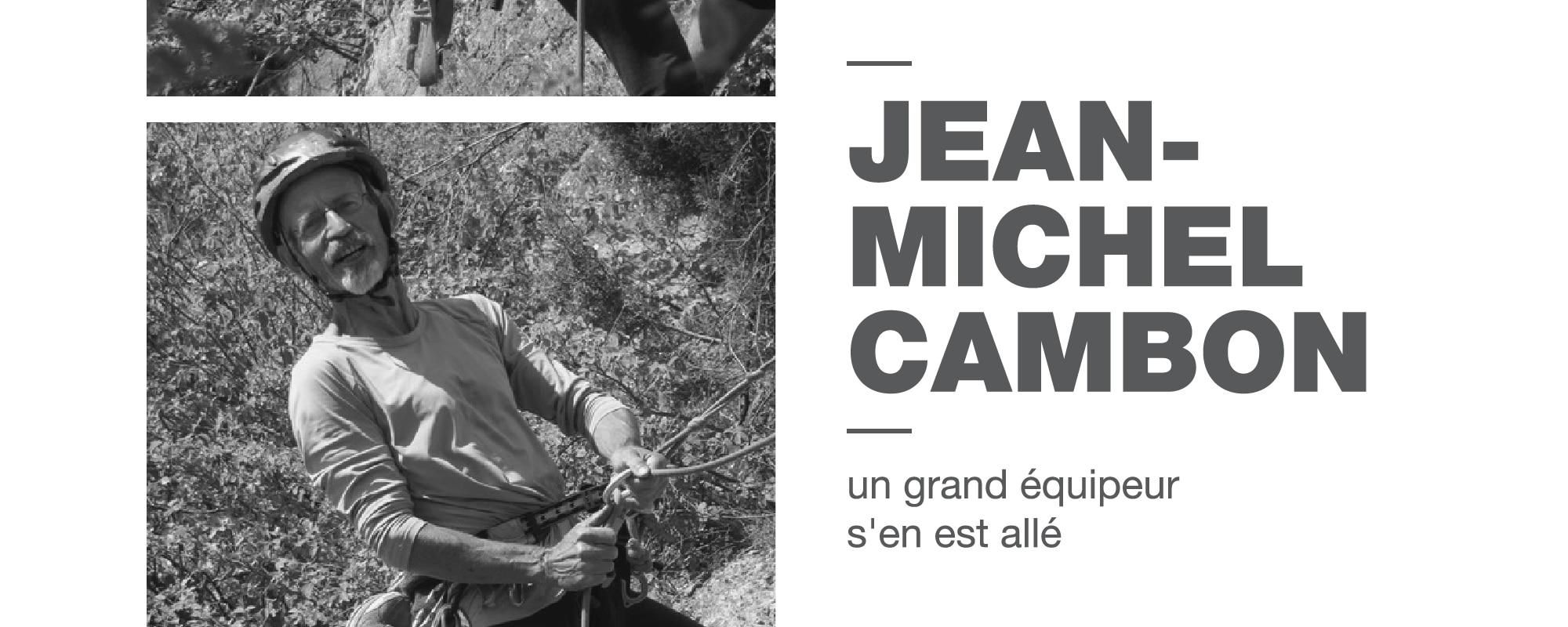 GV #30 – Jean-Michel Cambon, un grand équipeur s'en est allé